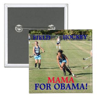 Field Hockey Mama...Button Pinback Button