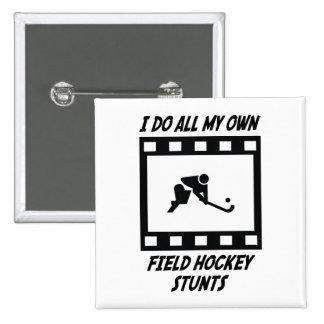 Field Hockey Stunts Pinback Button