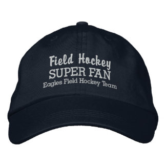 Field Hockey Super Fan Custom Sports Team Embroidered Baseball Cap