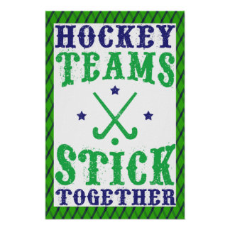 Field Hockey Teams Stick Together Print