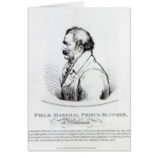 Field Marshal Prince Blucher of Wahlstadt Greeting Card