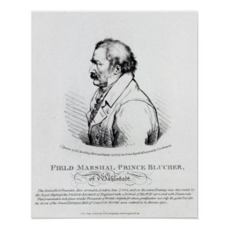 Field Marshal Prince Blucher of Wahlstadt Posters