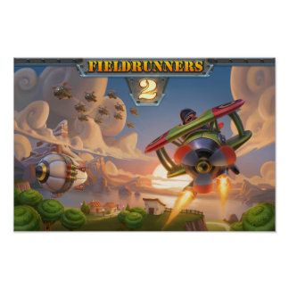 Fieldrunners 2 - Take to the Skies Poster