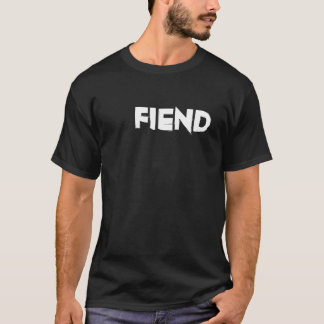 FIEND T-Shirt