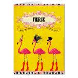 Fierce (Birthday Card)