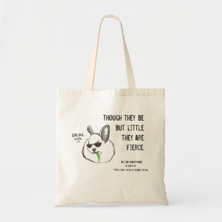 Fierce Bunny w/ Quote Budget Tote Bag