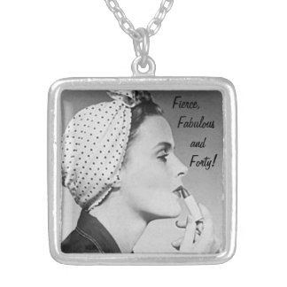 Fierce, Fabulous and Forty Silver Plated Necklace