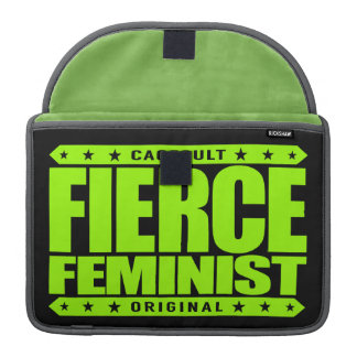 FIERCE FEMINIST - Fearless Warrior of Equal Rights Sleeve For MacBooks