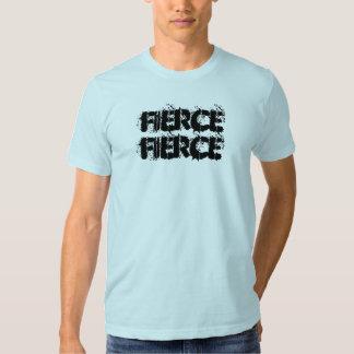 fierce fierce T-Shirt