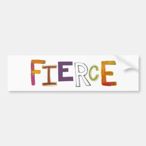 Fierce fun colorful art words strong bold brave bumper sticker