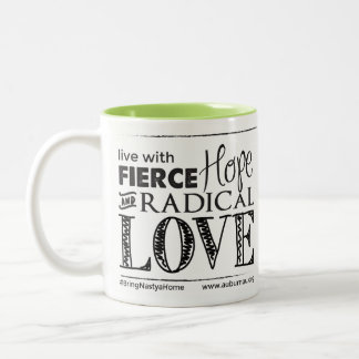 Fierce Hope & Radical Love Mug