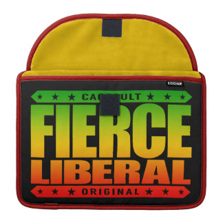 FIERCE LIBERAL - A Fearless Social Justice Warrior MacBook Pro Sleeve
