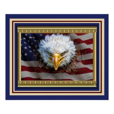 Fiercely Patriotic Eagle Poster