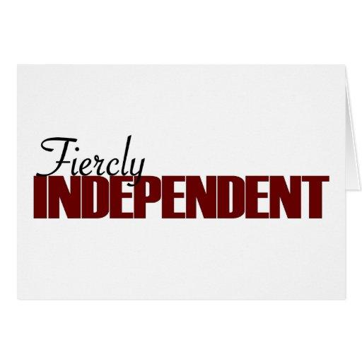 Fiercly Independent Card
