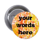 Fiery Orange and Yellow Mixed Media Background Pinback Button