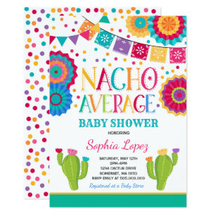 83ae5b46232 Fiesta Baby Shower Invitation Nacho Average Shower