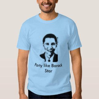 Fiesta como la estrella de Barack Remeras
