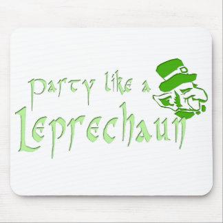 Fiesta como un Leprechaun Alfombrillas De Ratones