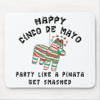 Fiesta como un Pinata Cinco de Mayo Alfombrilla De Ratones