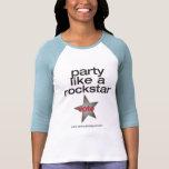 Fiesta como una estrella del rock camisetas
