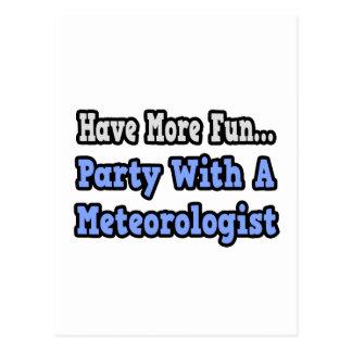 Fiesta con un meteorólogo tarjetas postales
