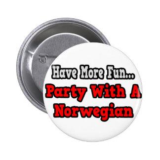 Fiesta con un noruego pin redondo de 2 pulgadas