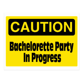 Fiesta de Bachelorette de la precaución en curso Tarjeta Postal