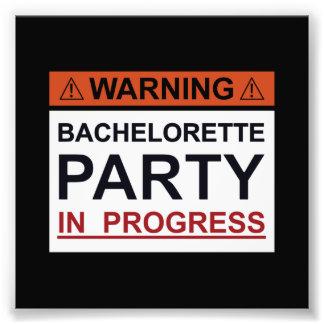 Fiesta de cuidado de Bachelorette en curso Impresión Fotográfica