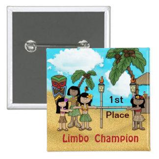 Fiesta de cumpleaños de Luau del limbo - campeón d Pin Cuadrada 5 Cm