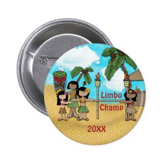 Fiesta de cumpleaños de Luau del limbo - campeón d Pin Redondo De 2 Pulgadas