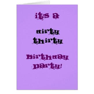 Fiesta de cumpleaños sucia treinta tarjeta de felicitación
