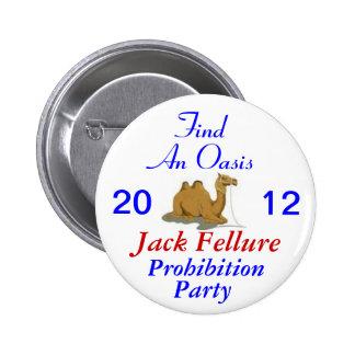 Fiesta de prohibición de Jack Fellure 2012 Pin Redondo De 2 Pulgadas