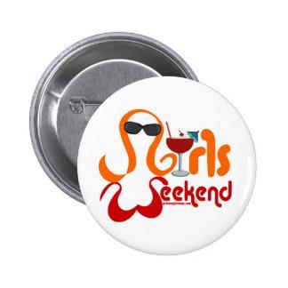 Fiesta del fin de semana de los chicas pin redondo de 2 pulgadas