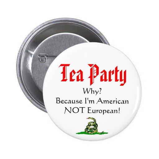 ¿Fiesta del té, POR QUÉ? Pins