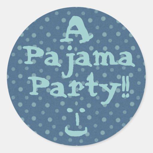 FIESTA - fiesta de pijama con el pegatina azul de
