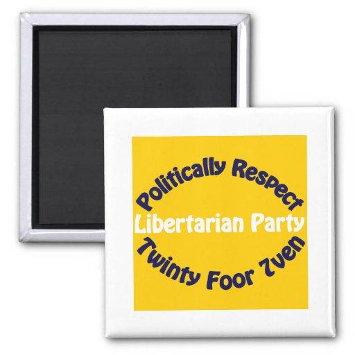 Fiesta libertario - Twinty Foor 7ven Imán Cuadrado