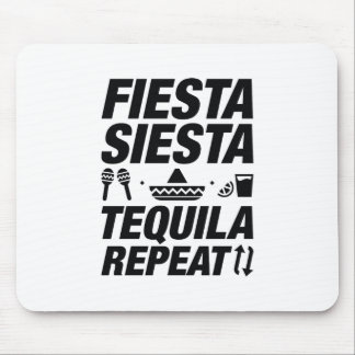 Fiesta Siesta Tequila Repeat Mouse Pad
