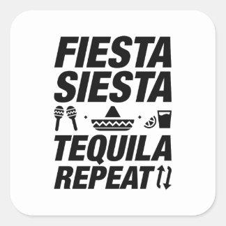 Fiesta Siesta Tequila Repeat Square Sticker
