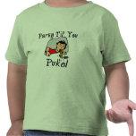 Fiesta Til que usted Puke Camisetas