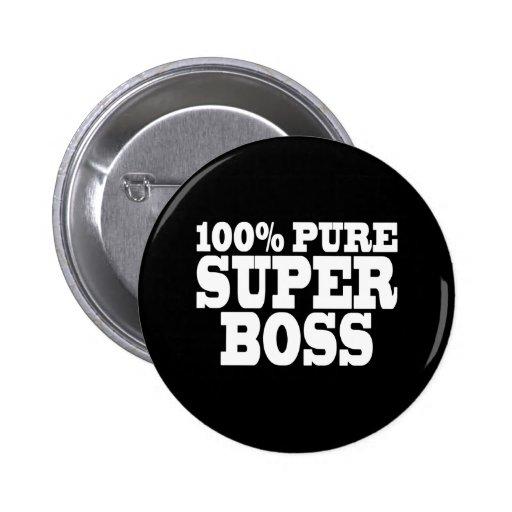 Fiestas de cumpleaños de los jefes: El 100% Boss Pin Redondo De 2 Pulgadas