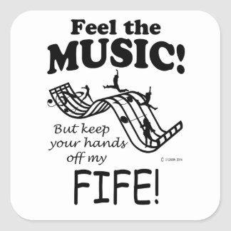 Fife Feel The Music Square Sticker