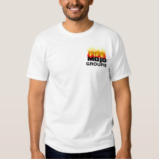 Fife Mojo Groupie All-Access Tee Shirt
