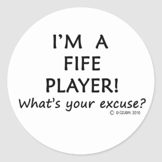 Fife Player Excuse Classic Round Sticker