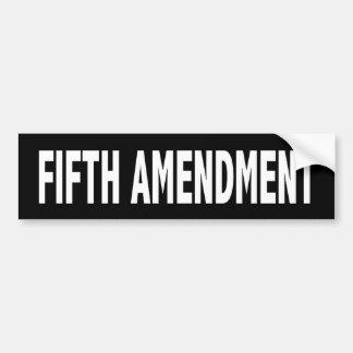 Fifth Amendment  Bumper Sticker