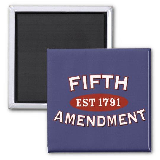 Fifth Amendment Est 1791 Magnet