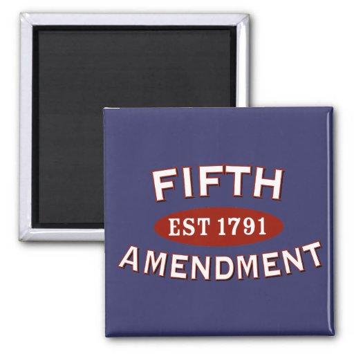 Fifth Amendment Est 1791 Refrigerator Magnet