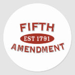 Fifth Amendment Est 1791 Round Stickers