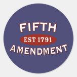 Fifth Amendment Est 1791 Sticker