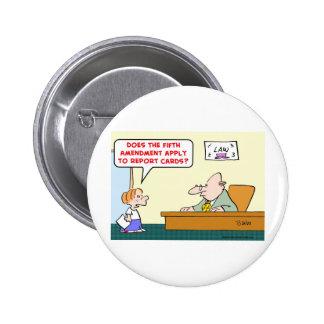 fifth amendment report cards buttons