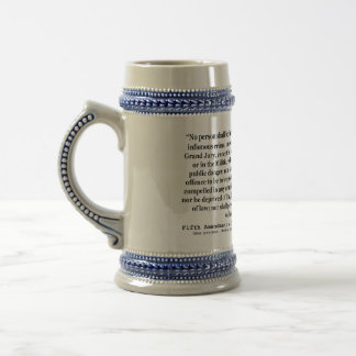 Fifth Amendment to the United States Constitution Beer Stein